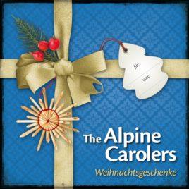 The Alpine Carolers – Weihnachtsgeschenke