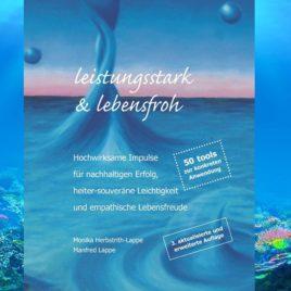 """Buch """"leistungsstark & lebensfroh"""" für Führungskräfte & Gestalter*innen in Unternehmen & Organisationnen"""