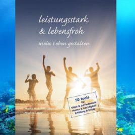 """Buch """"leistungsstark & lebensfroh mein Leben gestalten"""""""